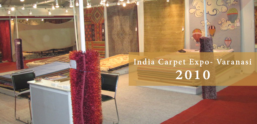 India Carpet Expo Varanasi 2010 Dignity Rugs Pvt Ltd