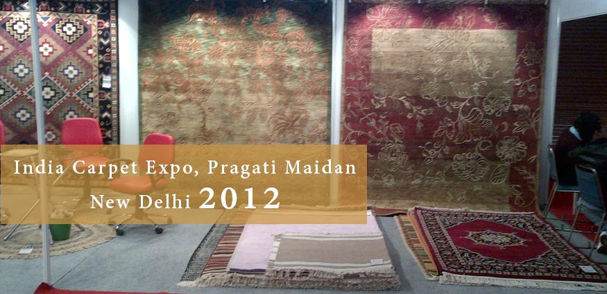 India Carpet Expo, Pragati Maidan new delhi 2012